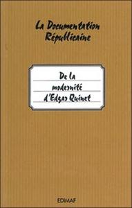 DE LA MODERNITE D'EDGAR QUINET