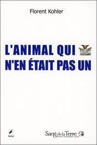 L'ANIMAL QUI N'EN ETAIT PAS UN
