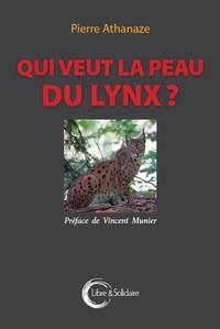 QUI VEUT LA PEAU DU LYNX