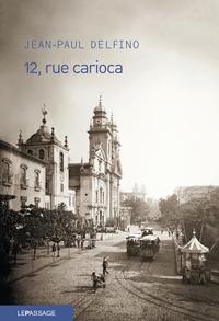 12, RUE CARIOCA