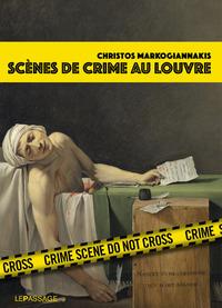 SCENES DE CRIME AU LOUVRE
