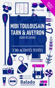 BALADO MIDI TOULOUSAIN TARN & AVEYRON