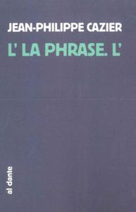 L'LA PHRASE