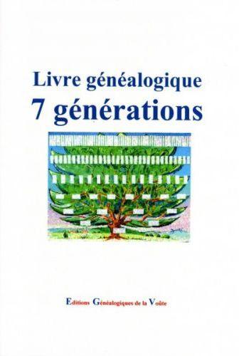 LIVRE GENEALOGIQUE 7 GENERATIONS
