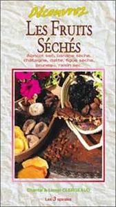DECOUVREZ LES FRUITS SECHES