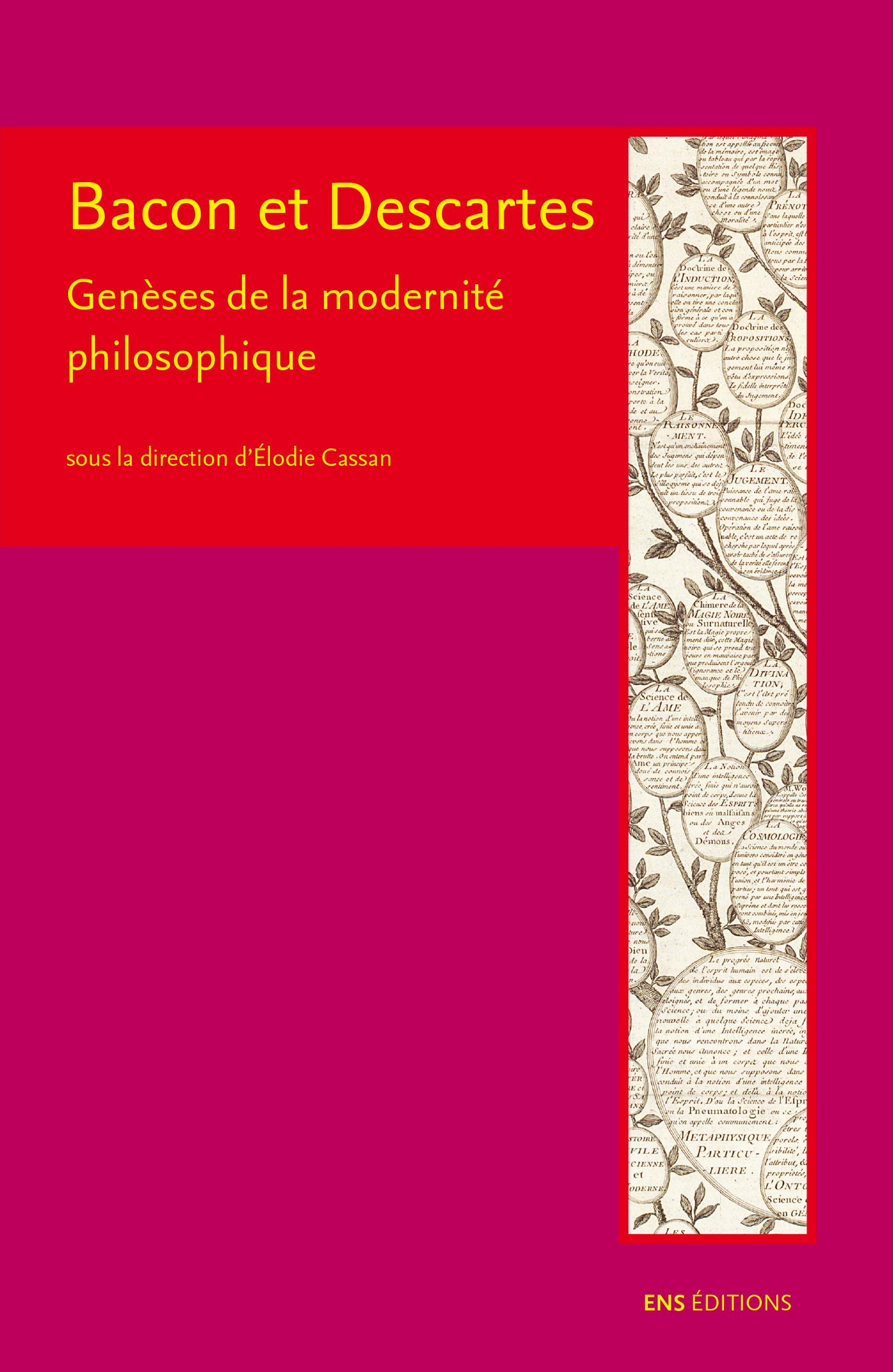 BACON ET DESCARTES : GENESES DE LA MODERNITE PHILOSOPHIQUE