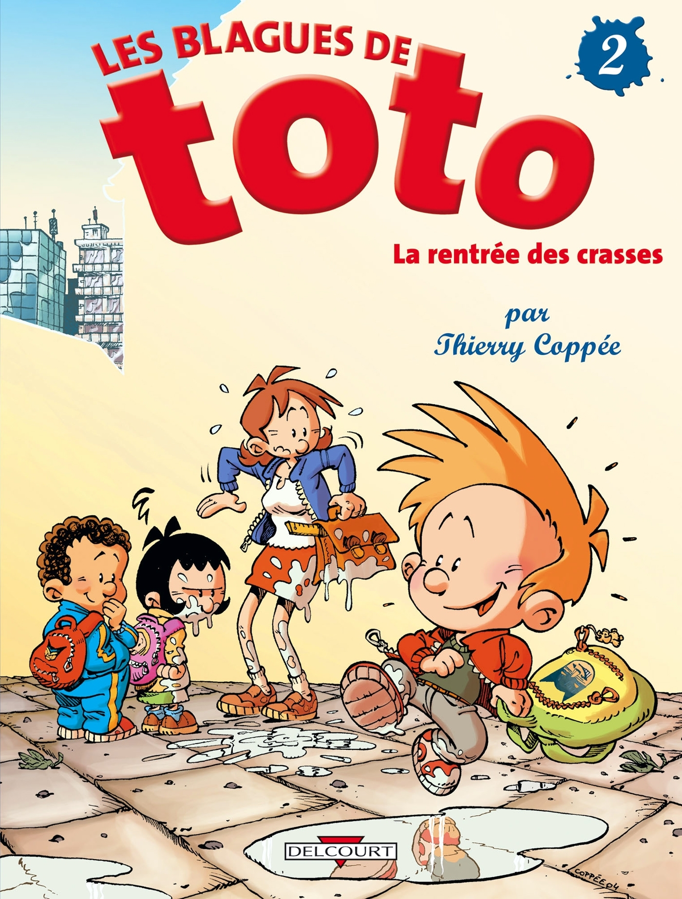 BLAGUES DE TOTO T02 - LA RENTREE DES CRASSES