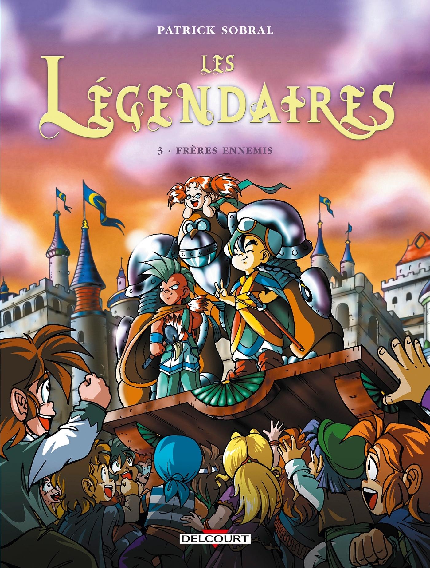 LES LEGENDAIRES T03 - FRERES ENNEMIS