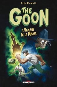 THE GOON - T01 - RIEN QUE LA MISERE