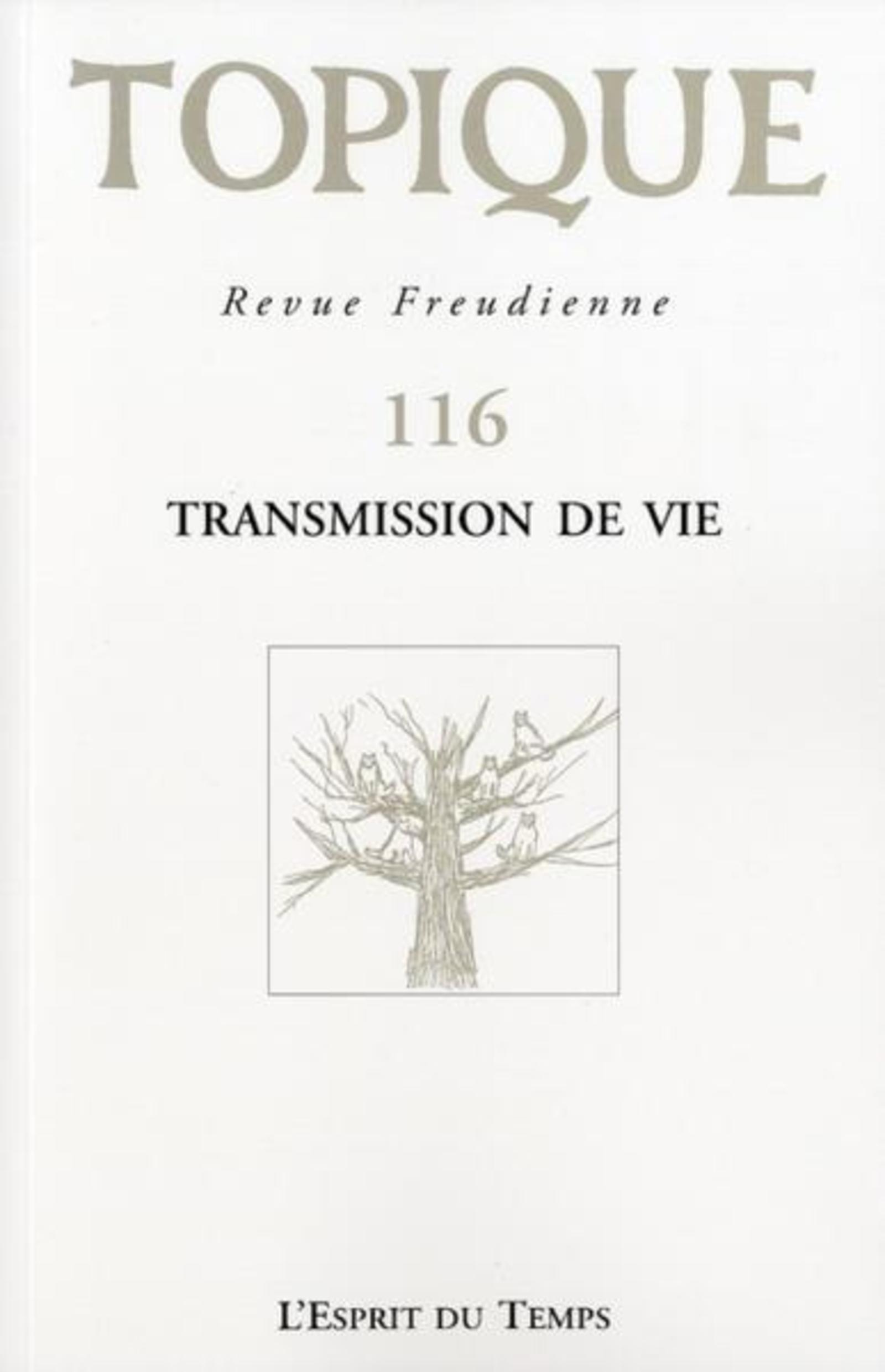 TOPIQUE N 116  TRANSMISSION DE VIE