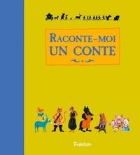 RACONTE-MOI UN CONTE