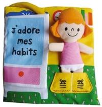 J'ADORE MES HABITS