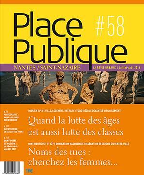 PLACE PUBLIQUE (NANTES / SAINT-NAZAIRE) #58 : LUTTE DES CLASSES ET LUTTE DES AGES