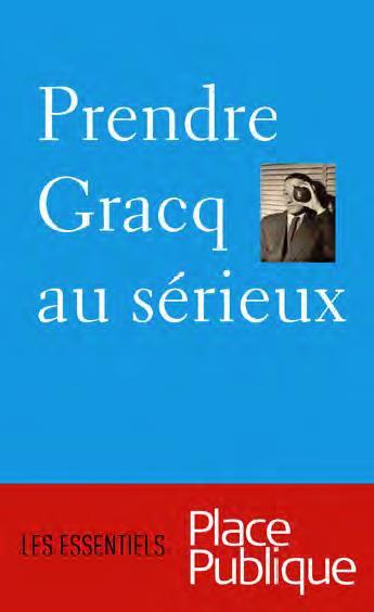 PRENDRE GRACQ AU SERIEUX