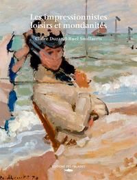 IMPRESSIONNISTES, LOISIRS ET MONDANITES (LES)