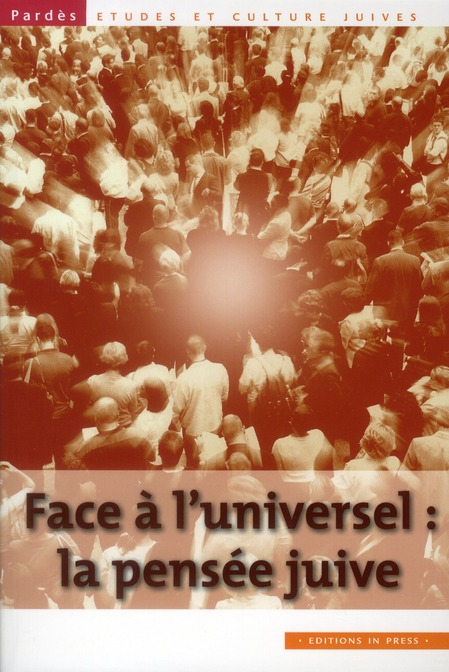 FACE A L'UNIVERSEL : LA PENSEE JUIVE N 49