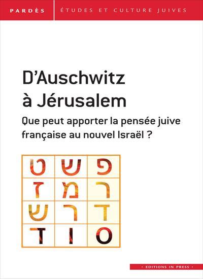 D'AUSCHWITZ A JERUSALEM