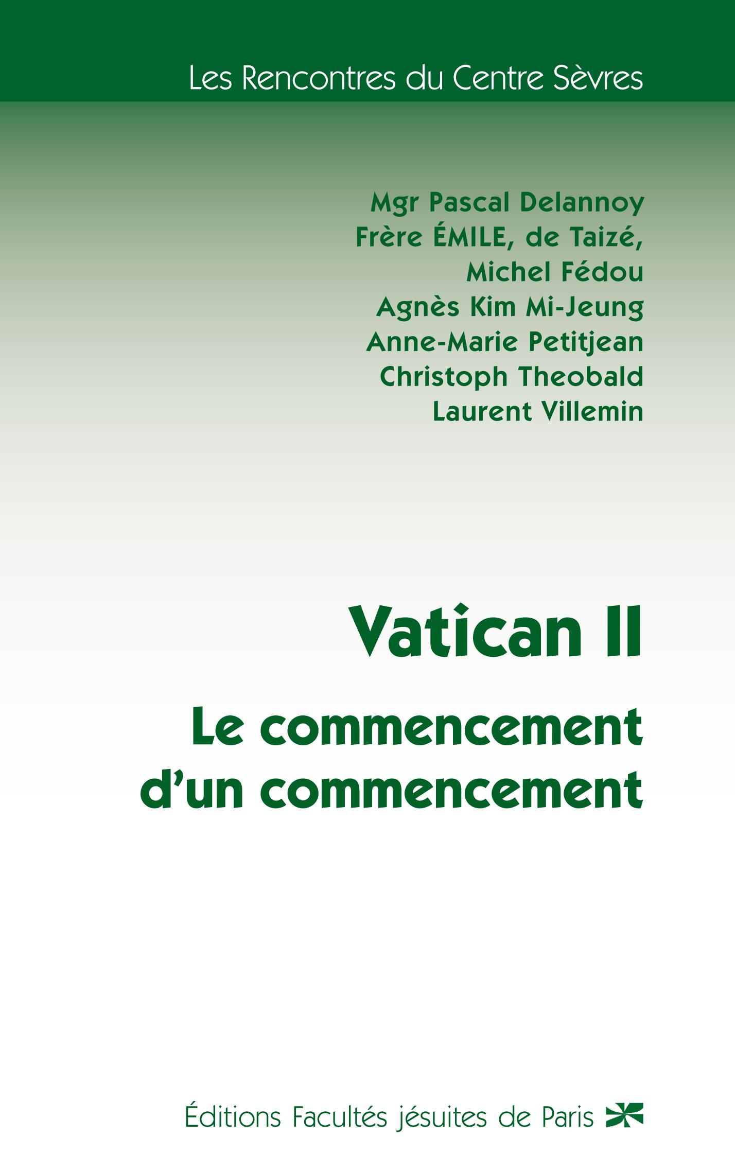 VATICAN II : LE COMMENCEMENT D'UN COMMENCEMENT
