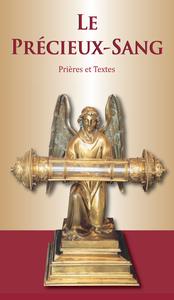 LE PRECIEUX- SANG. NOUVELLE EDITION