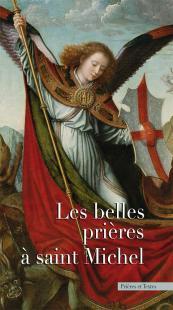 LES BELLES PRIERES A SAINT MICHEL