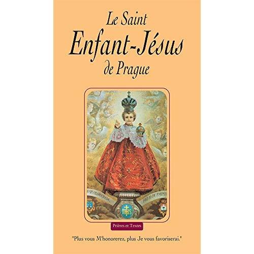 SAINT ENFANT JESUS DE PRAGUE. NOUVELLE EDITION