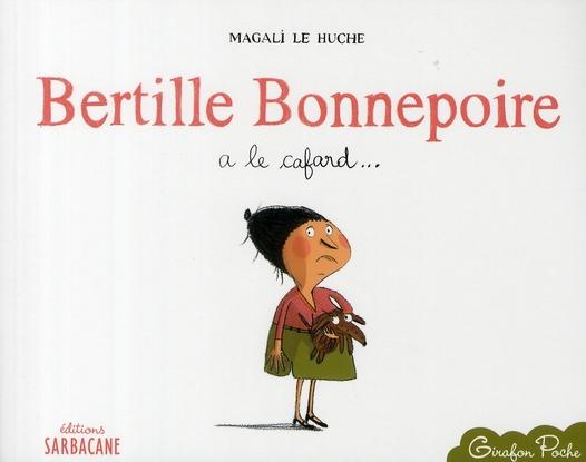 BERTILLE BONNEPOIRE A LE CAFARD (POCHE)