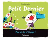 PETIT DERNIER : PAR ICI, LE P'TIT PIPI !