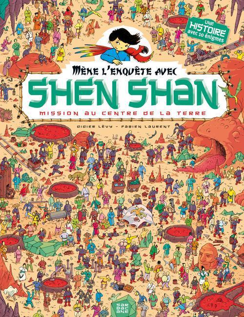 SHEN SHAN T4 - MISSION AU CENTRE DE LA TERRE