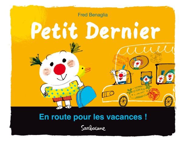PETIT DERNIER:EN ROUTE POUR LES VACANCES !