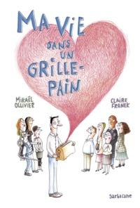 MA VIE DANS UN GRILLE-PAIN