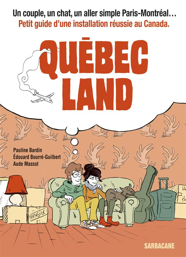QUEBEC LAND (ANC ED)