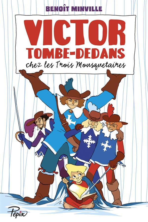 VICTOR TOMBE-DEDANS - CHEZ LES TROIS MOUSQUETAIRES