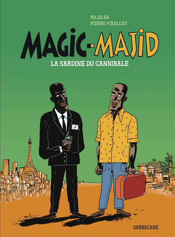 MAGIC MAJID - LA SARDINE DU CANNIBALE