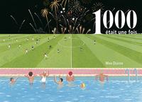 1000 ETAIT UNE FOIS