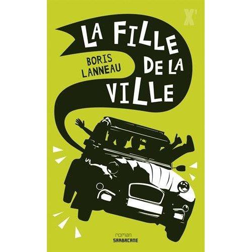 FILLE DE LA VILLE (LA)