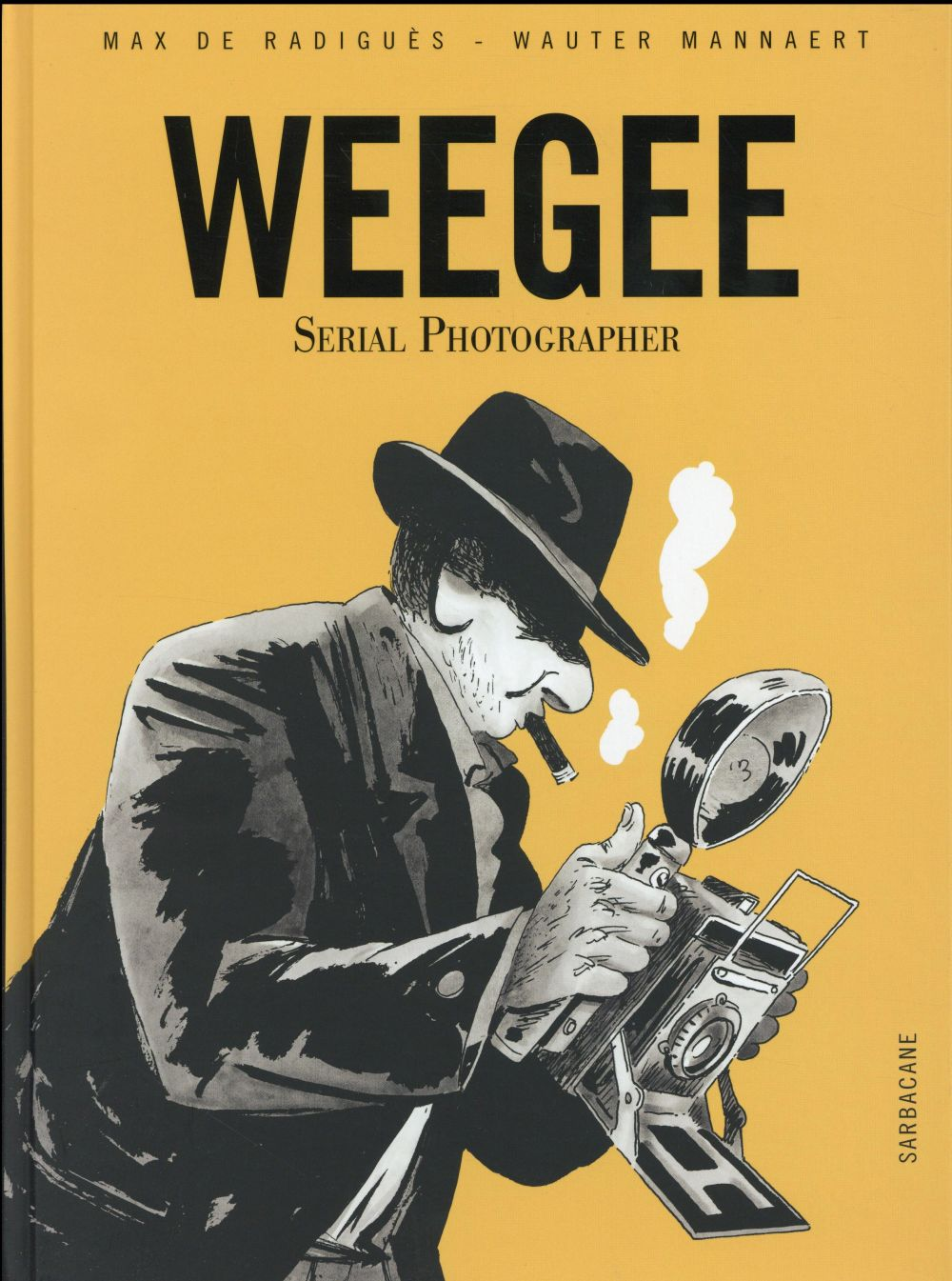 WEEGEE - SERIAL PHOTOGRAPHER
