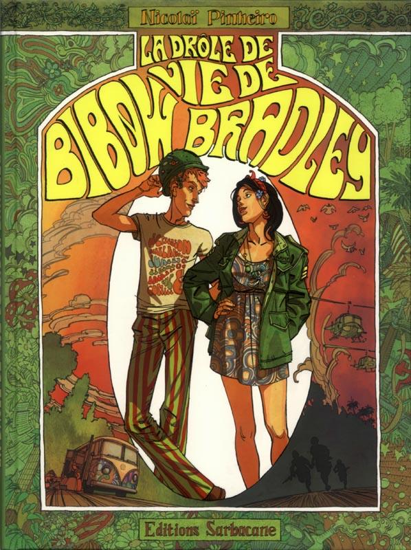 DROLE DE VIE DE BIBOW BRADLEY (LA)