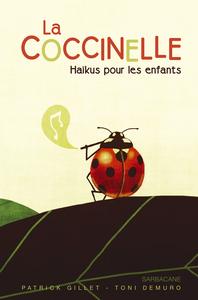 COCCINELLE (LA) - HAIKUS POUR LES ENFANTS
