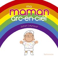 MA MAMAN ARC-EN-CIEL