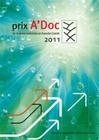 PRIX A'DOC DE LA JEUNE RECHERCHE EN FRANCHE-COMTE 2011
