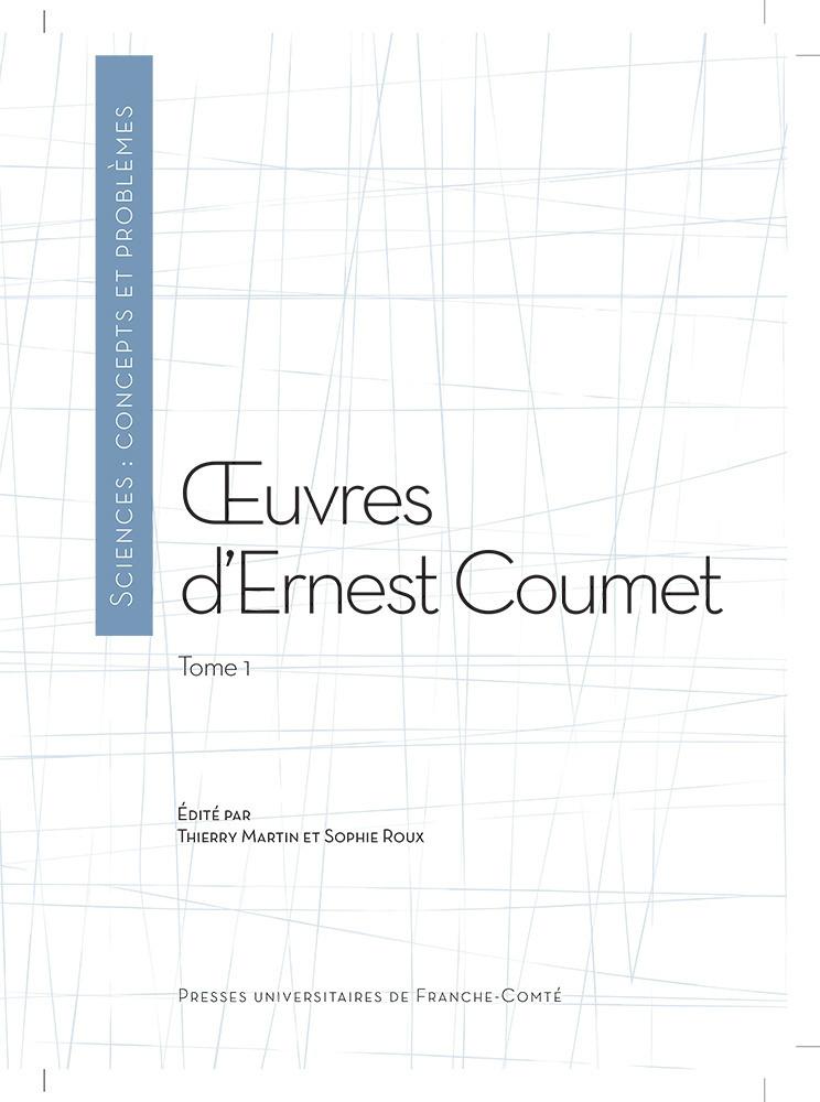 UVRES D'ERNEST COUMET (TOME 1)