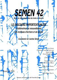 SEMEN, N  42/2016. LE DISCOURS HYPERTEXTUALISE. PROBLEMATIQUE DE RENO