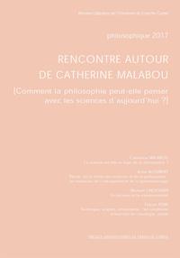 PHILOSOPHIQUE 2017. RENCONTRE AUTOUR DE CATHERINE MALABOU