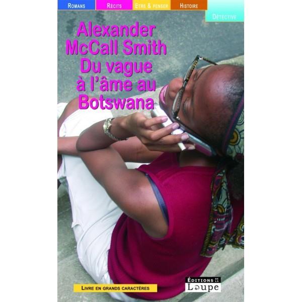 VAGUE A L'AME AU BOTSWANA (GRANDS CARACTERES)