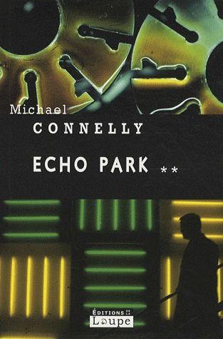 ECHO PARK (TOME 2)