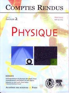 COMPTES RENDUS ACADEMIE DES SCIENCES, PHYSIQUE, TOME 4, FASC 2, MARS 2003 : HYDRODYNAMIQUE ET PHYSIQ