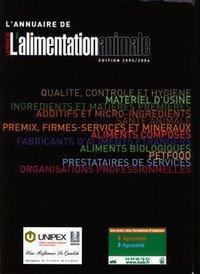 L'ANNUAIRE DE L'ALIMENTATION ANIMALE ED. 2005-2006