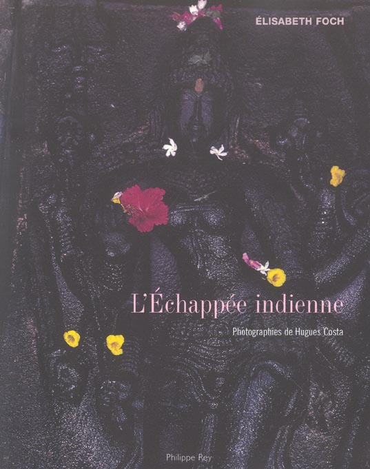 L'ECHAPPEE INDIENNE