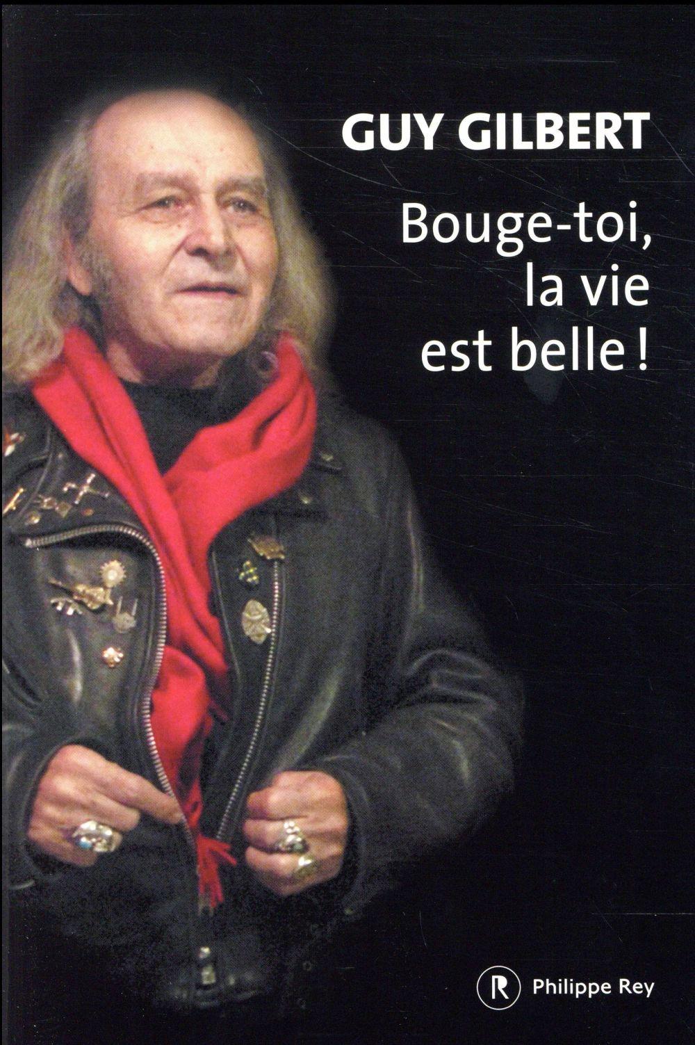 BOUGE-TOI, LA VIE EST BELLE!