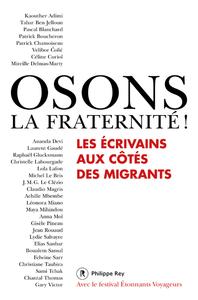 OSONS LA FRATERNITE!